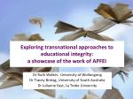 Exploring transnational approaches to educational integrity: a showcase of the work of APFEI