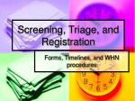 Screening, Triage, and Registration