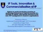 IP Tools, Innovation & Commercialisation of IP