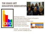 The Idaho Art  Education  Association