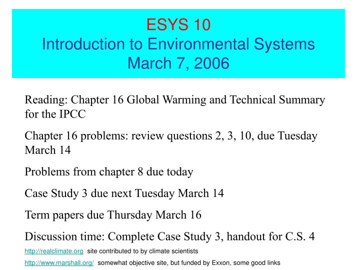 esys 10 introduction to environmental systems march 7 2006 n.