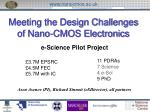 Meeting the Design Challenges of Nano-CMOS Electronics