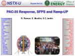 PAC-35 Response , SFPS and Ramp-UP