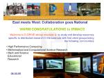 East meets West: Collaboration goes National WARM CONGRATULATIONS to IRMACS