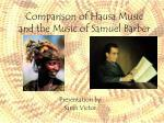 Comparison of Hausa Music and the Music of Samuel Barber