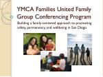 YMCA Families United Family Group Conferencing Program