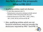 Key facts about the proposals: What is FRS 101?