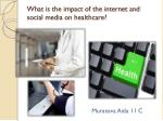 What is the impact of the internet and social media on healthcare?
