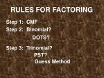 RULES FOR FACTORING
