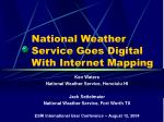 National Weather Service Goes Digital With Internet Mapping