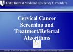 Cervical Cancer Screening and Treatment/Referral Algorithms