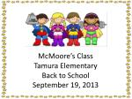 McMoore's Class Tamura Elementary Back to School September 19, 2013