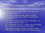 """FRS 136 Impairment of Assets (""""IA"""")"""