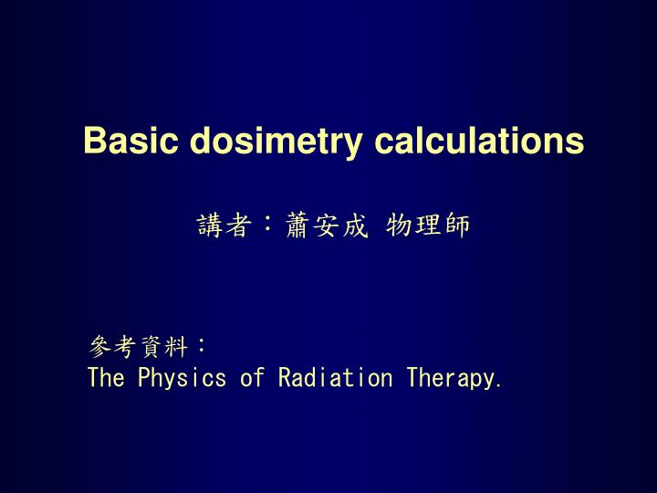 basic dosimetry calculations n.