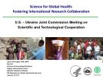 Science for Global Health:  Fostering International Research Collaboration