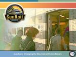 SunRail:   Changing the Way Central Florida Travels