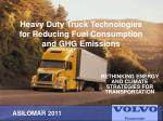Heavy Duty Truck Technologies for Reducing Fuel Consumption and GHG Emissions