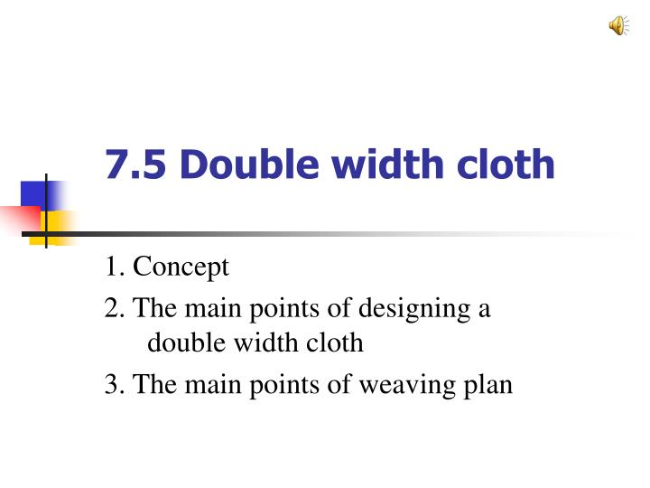 7 5 double width cloth n.