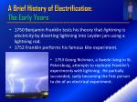 A Brief History of Electrification: The Early Years
