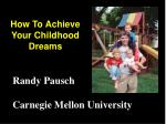 How To Achieve Your Childhood Dreams
