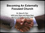 Becoming An Externally Focused Church