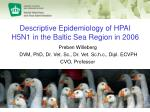 Descriptive Epidemiology of HPAI H5N1 in the Baltic Sea Region in 2006