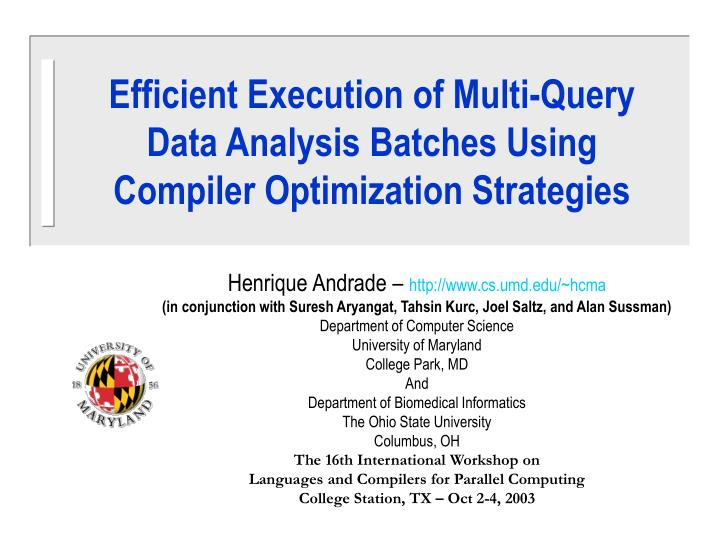 PPT - Efficient Execution of Multi-Query Data Analysis