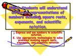 j. Express and use numbers in scientific notation. .