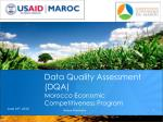 Data Quality Assessment (DQA) Morocco Economic Competitiveness Program