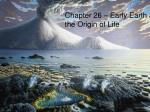 Chapter 26 – Early Earth and the Origin of Life