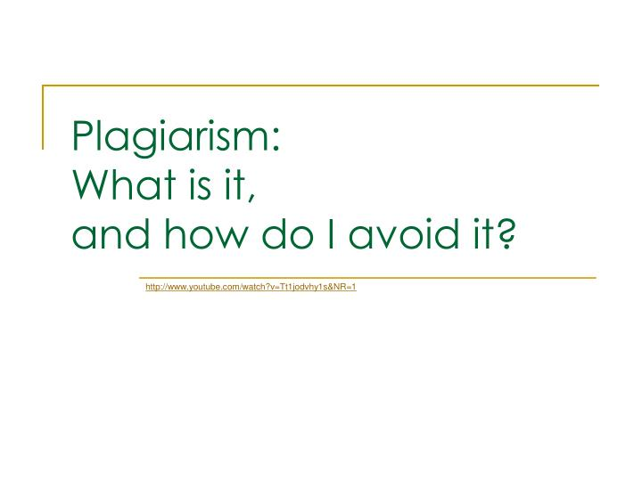 plagiarism what is it and how do i avoid it n.