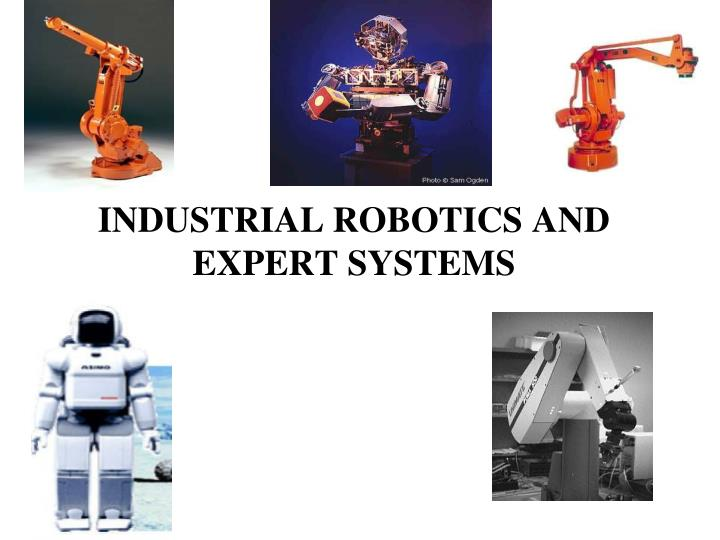 industrial robotics and expert systems n.