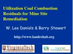 Utilization Coal Combustion Residuals for Mine Site Remediation
