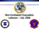 Non-Combatant Evacuation Lebanon – July 2006