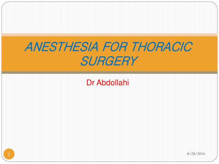 anesthesia for thoracic surgery n.