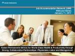Job Accommodation Network (JAN)  Webcast Series  January 11, 2011