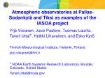 Atmospheric observatories at Pallas-Sodankylä and Tiksi as examples of the IASOA project
