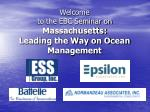 Welcome to the EBC Seminar on Massachusetts:  Leading the Way on Ocean Management