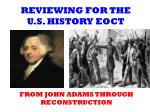 REVIEWING FOR THE U.S. HISTORY EOCT