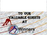 To Our Valuable Guests at
