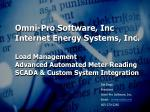 Jim Enga President Omni-Pro Software, Inc. Email: omnipro@iw 605-270-2285