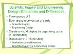 Scientific Inquiry and Engineering Design Similarities and Differences
