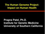 The Human Genome Project: Impact on Human Health