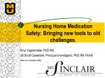 Nursing Home Medication Safety: Bringing new tools to old challenges.