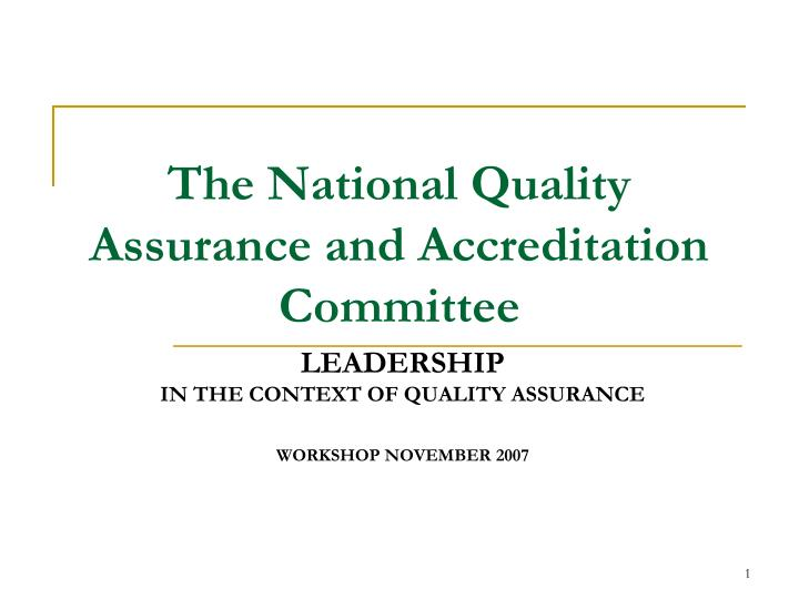 the national quality assurance and accreditation committee n.