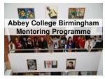 Abbey College Birmingham Mentoring Programme