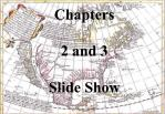 Chapters 2 and 3 Slide Show