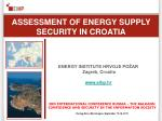 ASSESSMENT OF ENERGY SUPPLY SECURITY IN CROATIA