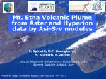 Mt. Etna Volcanic Plume from Aster and Hyperion data by Asi-Srv modules