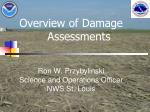 Overview of Damage          Assessments